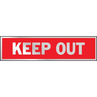 Hy-Ko Brushed Aluminum Sign, Keep Out