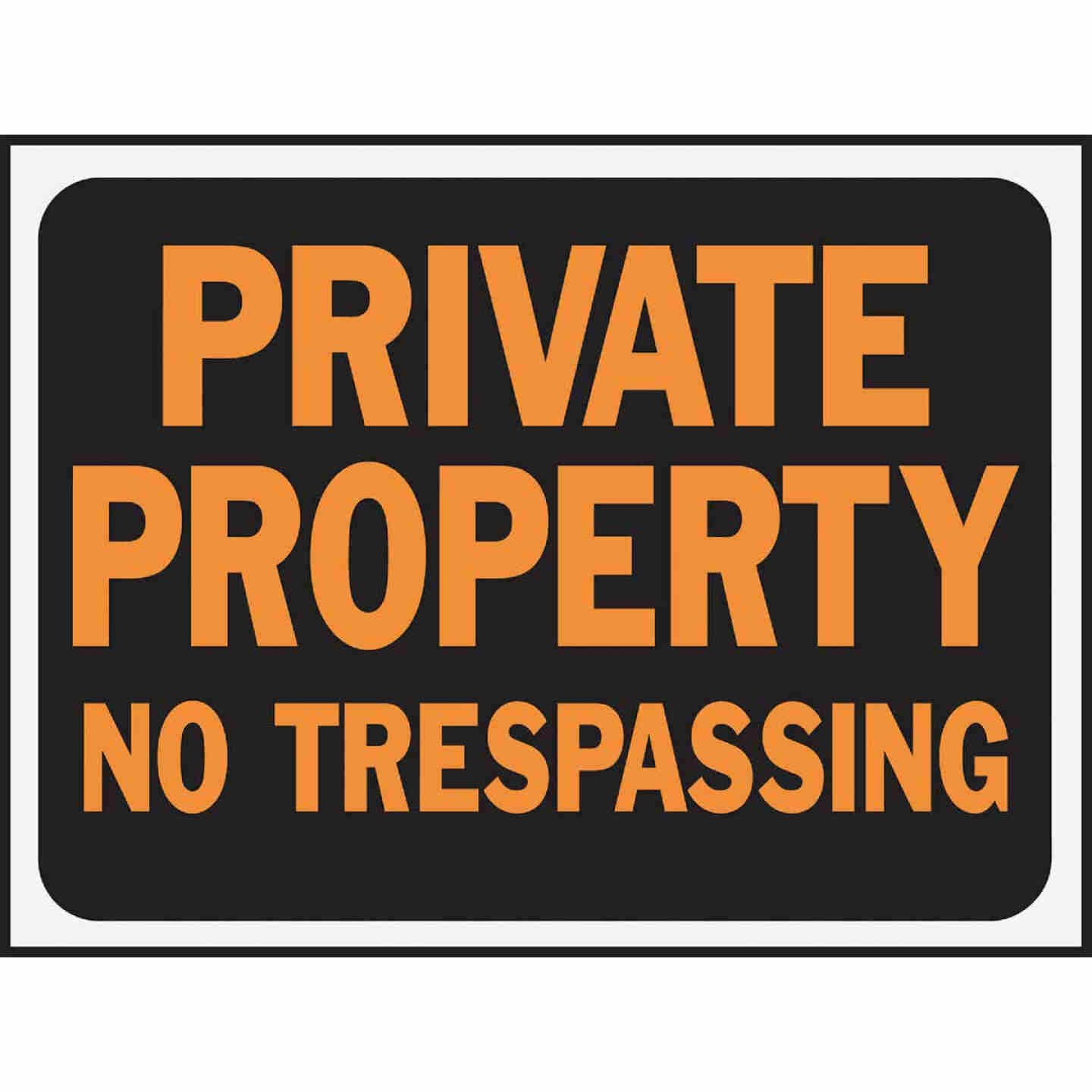 Hy-Ko Plastic Sign, Private Property No Trespassing Image 1